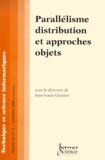 Jean-Louis Giavitto - Technique et science informatiques Volume 19 N° 9, nove : Parallélisme, distribution et approches objets.