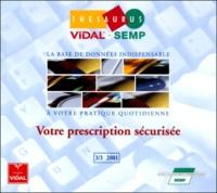 Vidal - Thesaurus Vidal-SEMP 3/3 2001. - CD-ROM.