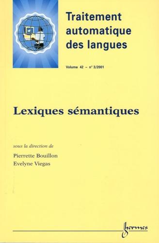 Pierrette Bouillon et Evelyne Viegas - Traitement automatique des langues Volume 42 N° 3/2001 : Lexiques sémantiques.