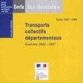 CERTU - Transports collectifs départementaux - Evolution 2002-2007. 1 Cédérom