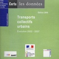 CERTU - Transports collectifs urbains - Evolution 2002-2007, CD-ROM.