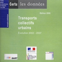 CERTU - Transports collectifs urbains - Evolution 2002-2007, CD-ROM.