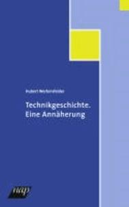 Technikgeschichte - Eine Annäherung.