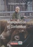 François Raflegeau - Le troupeau bovin - Manipulation et Contention, DVD.