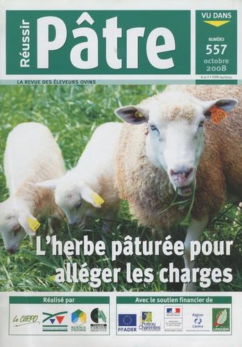 Danielle Sennepin - Réussir Pâtre N° 557, Octobre 2008 : L'herbe pâturée pour alléger les charges.