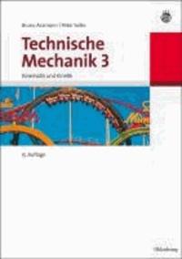 Technische Mechanik 3 - Band 3: Kinematik und Kinetik.