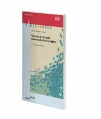 Technische Regeln systematisch managen - Ein Leitfaden für den Aufbau und Betrieb einer rechnergestützten innerbetrieblichen Dokumentenverwaltung.