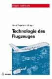 Technologie des Flugzeuges.