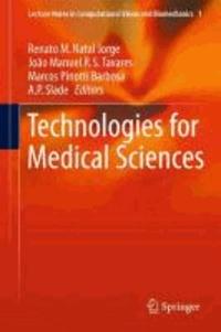 Renato M. Natal Jorge - Technologies for Medical Sciences.