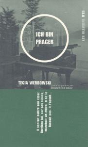 Tecia Werbowski - Ich bin prager.