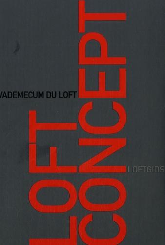 Tectum - Loft concept - Vademecum du loft, loftgids.