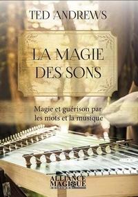 La magie des sons - Magie et guérison par les mots et la musique.pdf