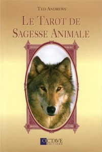 Ted Andrews - Le Tarot de Sagesse Animale.