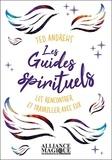 Ted Andrews - Les guides spirituels - Les rencontrer et travailler avec eux.