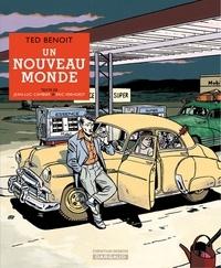 Ted Benoit et Jean-Luc Cambier - Un nouveau monde.