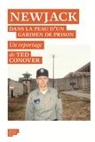 Ted Conover - Newjack - Une année dans la prison la plus célèbre des Etats-Unis.