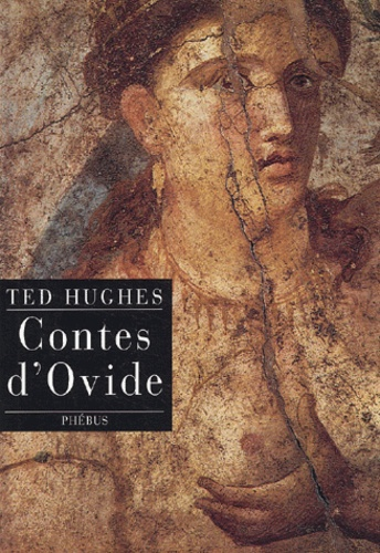 Ted Hughes - Contes d'Ovide.