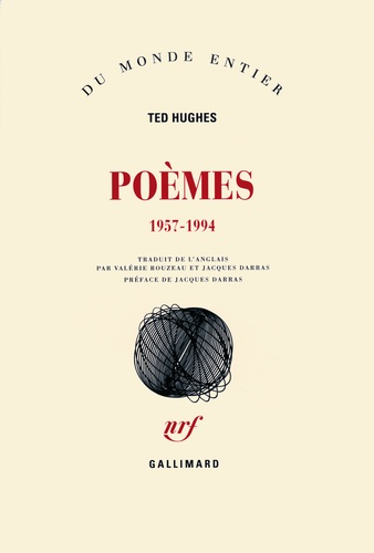 Ted Hughes - Poèmes - 1957-1994.