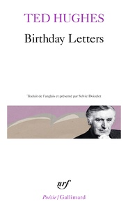 Ted Hugues - Birthday letters.