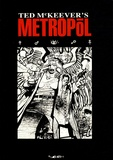 Ted Mckeever - Metropol Tome 2 : .