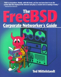 Rhonealpesinfo.fr The FreeBSD Corporate Networker's Guide. With CD-ROM Image