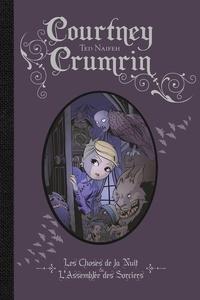 Ted Naifeh - Courtney Crumrin Intégrale Tome 1 : Les choses de la nuit ; L'assemblée des sorciers.