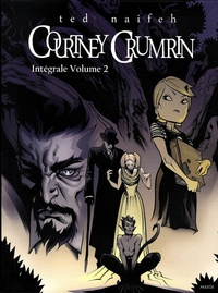 Ted Naifeh - Courtney Crumrin  : Intégrale tome 2 - Courtney Crumrin et les effroyables vacances ; Courtney Crumrin et l'apprentie sorcière ; Courtney Crumrin et le dernier sortilège.