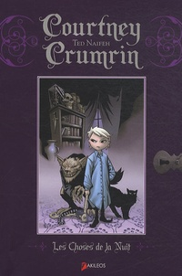 Ted Naifeh - Courtney Crumrin Tome 1 : Les Choses de la Nuit.