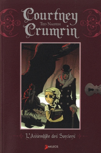 Ted Naifeh - Courtney Crumrin Tome 2 : L'Assemblée des Sorciers.