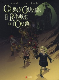 Ted Naifeh et Joe Nozemack - Courtney Crumrin Tome 3 : Courtney Crumrin et le royaume de l'ombre.