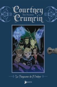 Ted Naifeh - Courtney Crumrin Tome 3 : Le royaume de l'ombre.