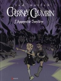 Ted Naifeh - Courtney Crumrin Tome 5 : Courtney Crumrin et l'Apprentie Sorcière.