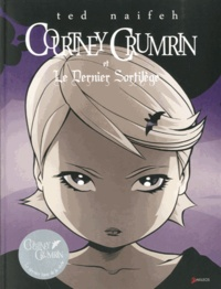 Ted Naifeh - Courtney Crumrin Tome 6 : Courtney Crumrin et le dernier sortilège.