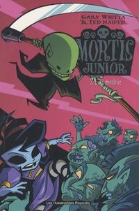 Ted Naifeh et Gary Whitta - Mortis junior Tome 2 : L'été meurtrier.