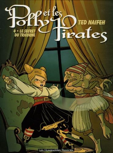 Ted Naifeh - Polly et les Pirates Tome 4 : Le secret du tricorne.