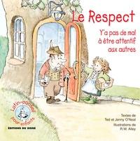 Ted O'Neal et Jenny O'neal - Le Respect - Y'a pas de mal à être attentif aux autres.