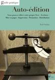Ted Oudan - Auto-édition - Vous pouvez éditer votre propre livre.