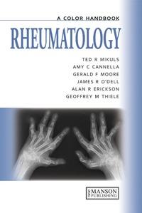 Ted R Mikuls - Rheumatology - A Color Handbook.