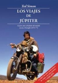 Ted Simon - Les voyages de Jupiter.