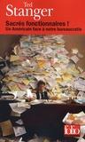 Ted Stanger - Sacrés fonctionnaires ! - Un Américain face à notre bureaucratie.