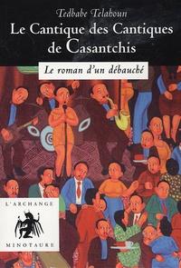 Tedbabe Tilahoun - Le Cantique des Cantiques de Casantchis.