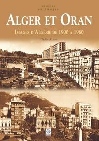 Alger et Oran - Images dAlgérie de 1900 à 1960.pdf