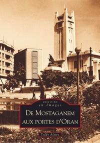 Livre audio gratuit en ligne sans téléchargement De Mostaganem aux portes d'Oran par Teddy Alzieu iBook 9782842538996 in French