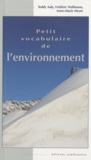 Teddy Auly et Frédéric Hoffmann - Petit vocabulaire de l'environnement.