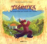 Teddy Iafare-Gangama et Yohann Schepacz - Tigouya - Le margouillat qui voulait voir l'océan.