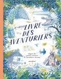 Teddy Keen - Le grand livre des aventuriers.