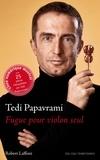 Tedi Papavrami - Fugue pour violon seul.