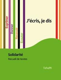 Teham - J'écris, je dis - Solidarité.