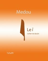 "Teham Wakam - Medou, ""Le i""."