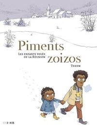 Téhem et Gilles Gauvin - Piments Zoizos.